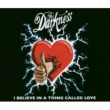 The Darkness I Believe In A Thing Called Love