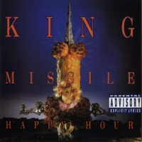 King Missile Happy Hour