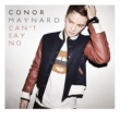 Conor Maynard Can't Say No
