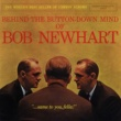 Bob Newhart Behind The Button-Down Mind Of Bob Newhart