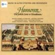 Various Artists Musik in alten Stadten & Residenzen: Hannover