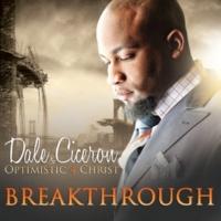 Dale Ciceron & Optimistic 4 Christ You Don't Know