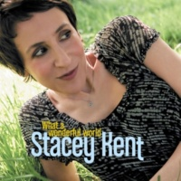 Stacey Kent What a wonderful world (Radio Edit)