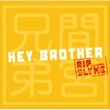RIP SLYME 間宮兄弟/Hey,Brother feat. RIP SLYME