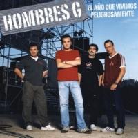 Hombres G Te Quiero (Directo 2003)