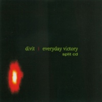 Divit/Everyday Victory Fear Of Reason