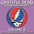 Grateful Dead Download Series Vol. 8: 12/10/73 (Charlotte Coliseum, Charlotte, NC)