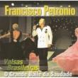 Francisco Petrônio Valsas Brasileiras - Bodas de Prata