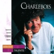 Robert Charlebois Selection Talents