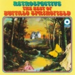 Buffalo Springfield The Best Of Buffalo Springfield: Retrospective