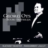 Georg Ots Rakastan sinua elämä