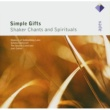 Joel Cohen & Boston Camerata Simple Gifts - Shaker Chants & Spirituals  -  Apex