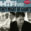 They Might Be Giants Rhino Hi-Five: They Might Be Giants