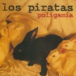 Los Piratas Poligamia