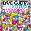 David Guetta - Kid Cudi Memories (feat. Kid Cudi) [F*** Me I'm Famous ! Remix]