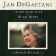 Jan De Gaetani/Gilbert Kalish/et al. Franz Schubert: Songs - Hugo Wolf: Songs From The Spanisches Liederbuch