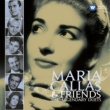 Maria Callas Callas and Friends: The Legendary Duets
