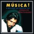 Oswaldo Montenegro Música!