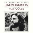 Jim Morrison & The Doors An American Prayer