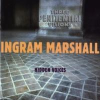 Ingram Marshall Three Penitential Visions: Eberbach II