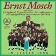 ERNST MOSCH UND SEINE ORIGINAL EGERLANDER MUSIKANTEN So Schön Ist Böhmen (Medley)