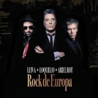 Ariel Rot & Loquillo & Leiva Rock de Europa