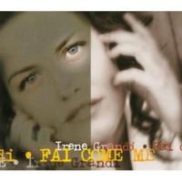 Irene Grandi Fai Come Me