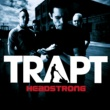 Trapt Headstrong (Radio Edit)