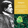 Ylioppilaskunnan Laulajat - YL Male Voice Choir Selim Palmgren: Complete Songs for Male Voice Choir Vol. 4
