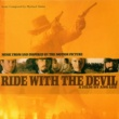 Mychael Danna Music from the Motion Picture Ride With The Devil