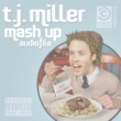 "T.J. Miller Episode 2 ""Too Much Fun"""