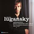 Nikolai Lugansky Rachmaninov : Piano Concertos Nos 2 & 4