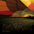 Matt Alber End of the World (Saul Ruiz Radio Edit)