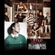 Nesian N.I.N.E. Love (feat. AWA)