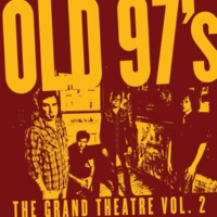 Old 97's I'm A Trainwreck