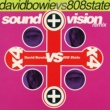 David Bowie Vs 808 State Sound And Vision Remix E.P.