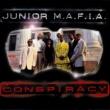 Junior M.A.F.I.A. Conspiracy