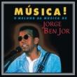 Jorge Ben Jor Música!