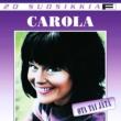 Carola 20 Suosikkia / Ota tai jäta