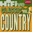 Various Artists Rhino Hi-Five: Classic Country Hits [Vol. 2]