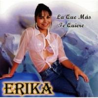 Erika y El Ruedo Ya no