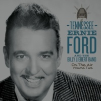 Tennessee Ernie Ford and The Billy Liebert Band Sweet Sue