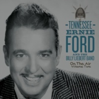 Tennessee Ernie Ford and The Billy Liebert Band You Don't Have to Be a Baby to Cry