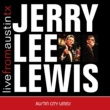 Jerry Lee Lewis Live From Austin TX