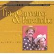 Tião Carreiro & Pardinho Seleção de Sucessos 1971 - 1973