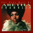 Aretha Franklin The Very Best Of Aretha Franklin - The 60's