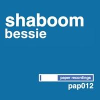 Shaboom Bessie (DJ Sneak's Dub)