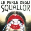 Squallor Le Perle Degli Squallor