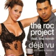 The Roc Project & Tina Novak Déjà Vu (It's Hard to Believe) - Single