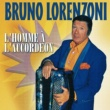 Bruno Lorenzoni L'Homme A l'Accordeon
